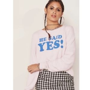 Wildfox He Said Yes! Engagement Pink Pullover Top